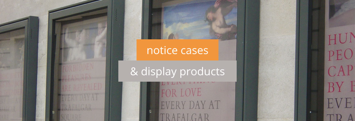Notice Cases and Display Products